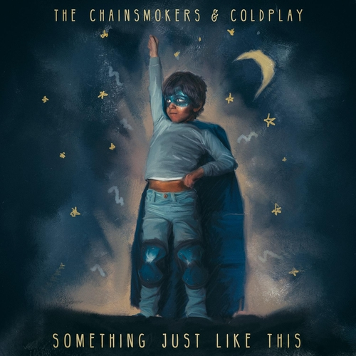 The Chainsmokers & Coldplay :: Something just like this