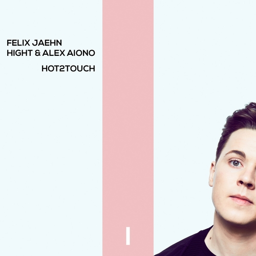 Felix Jaehn ::: Hot2touch