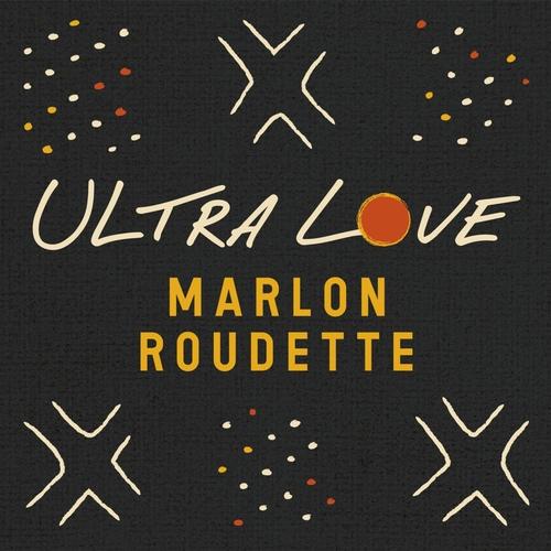 Marlon Roudette ::: Ultra love
