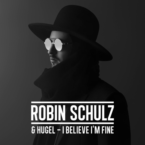 Robin Schulz ::: I believe I'm Fine