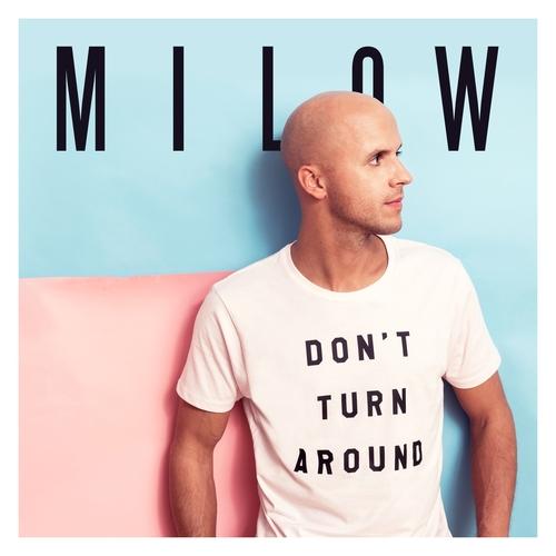 Milow ::: Don't turn around