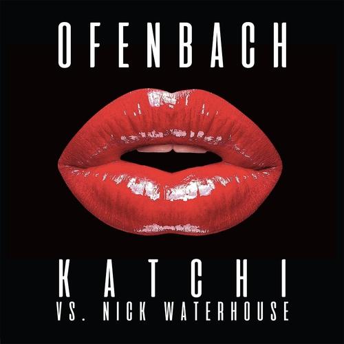 Ofenbach ::: Katchi
