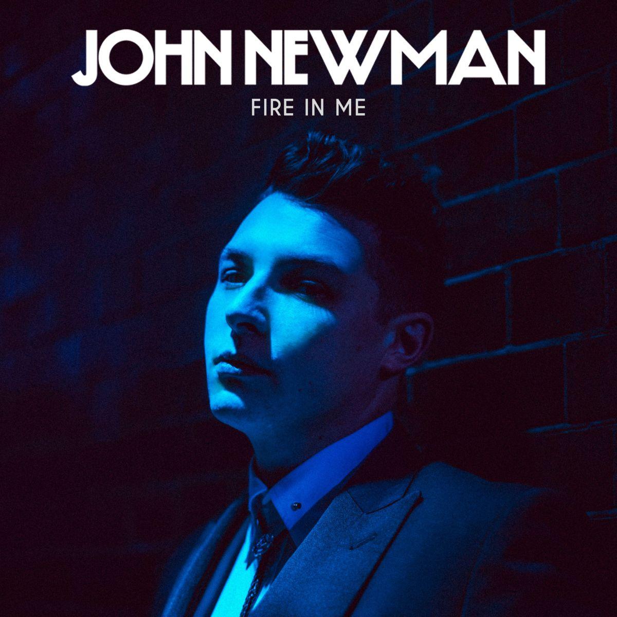 John Newman ::: Fire in me