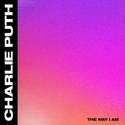 Charlie Puth ::: The way I am