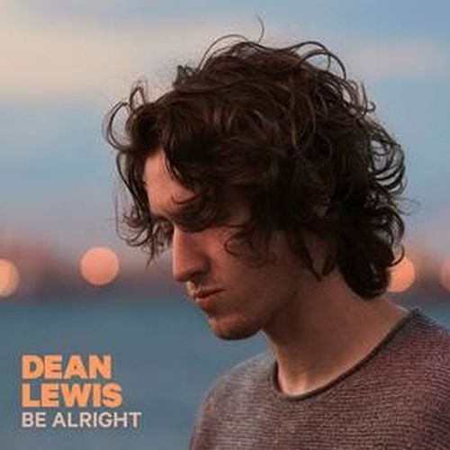 Dean Lewis ::: Be alright