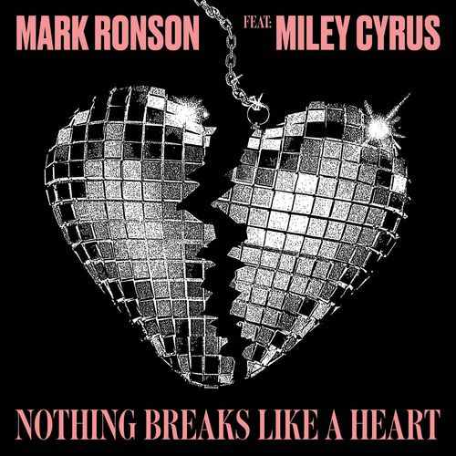 Mark Ronson ft. Miley Cyrus ::: Nothing breaks like a heart