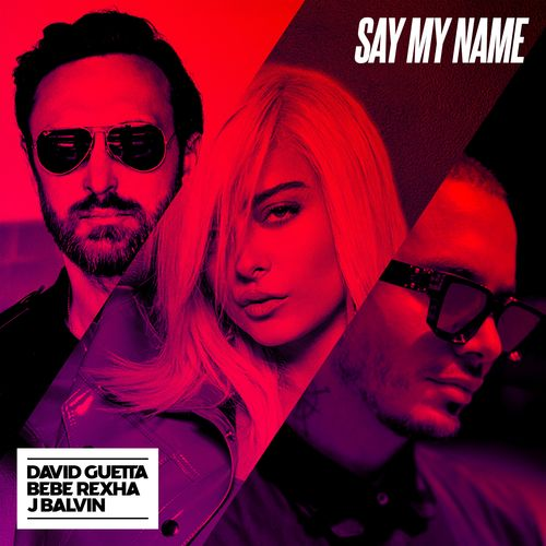 David Guetta ::: Say my name