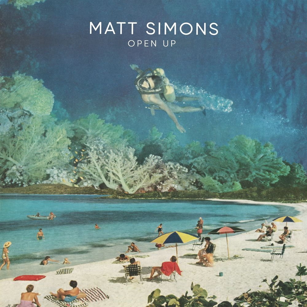 Matt Simons ::: Open up