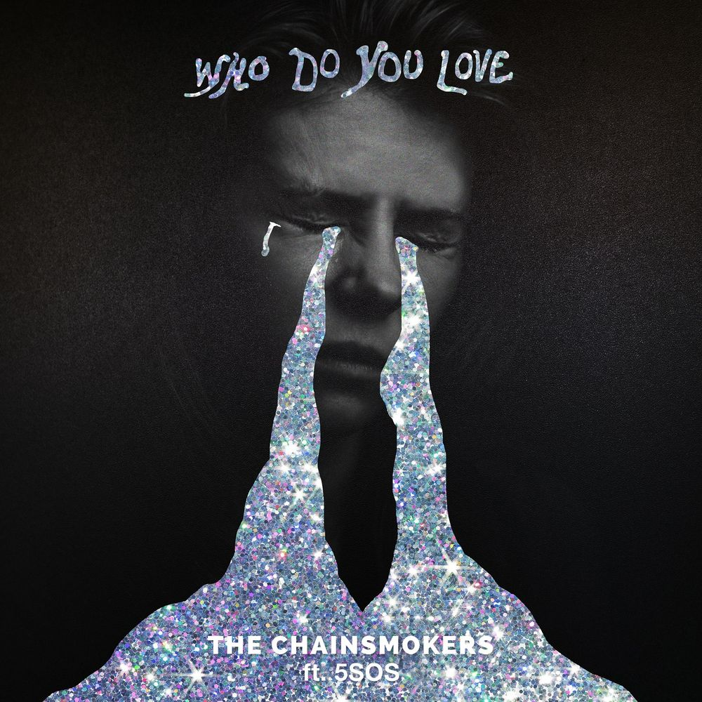The Chainsmokers ::: Who do you love