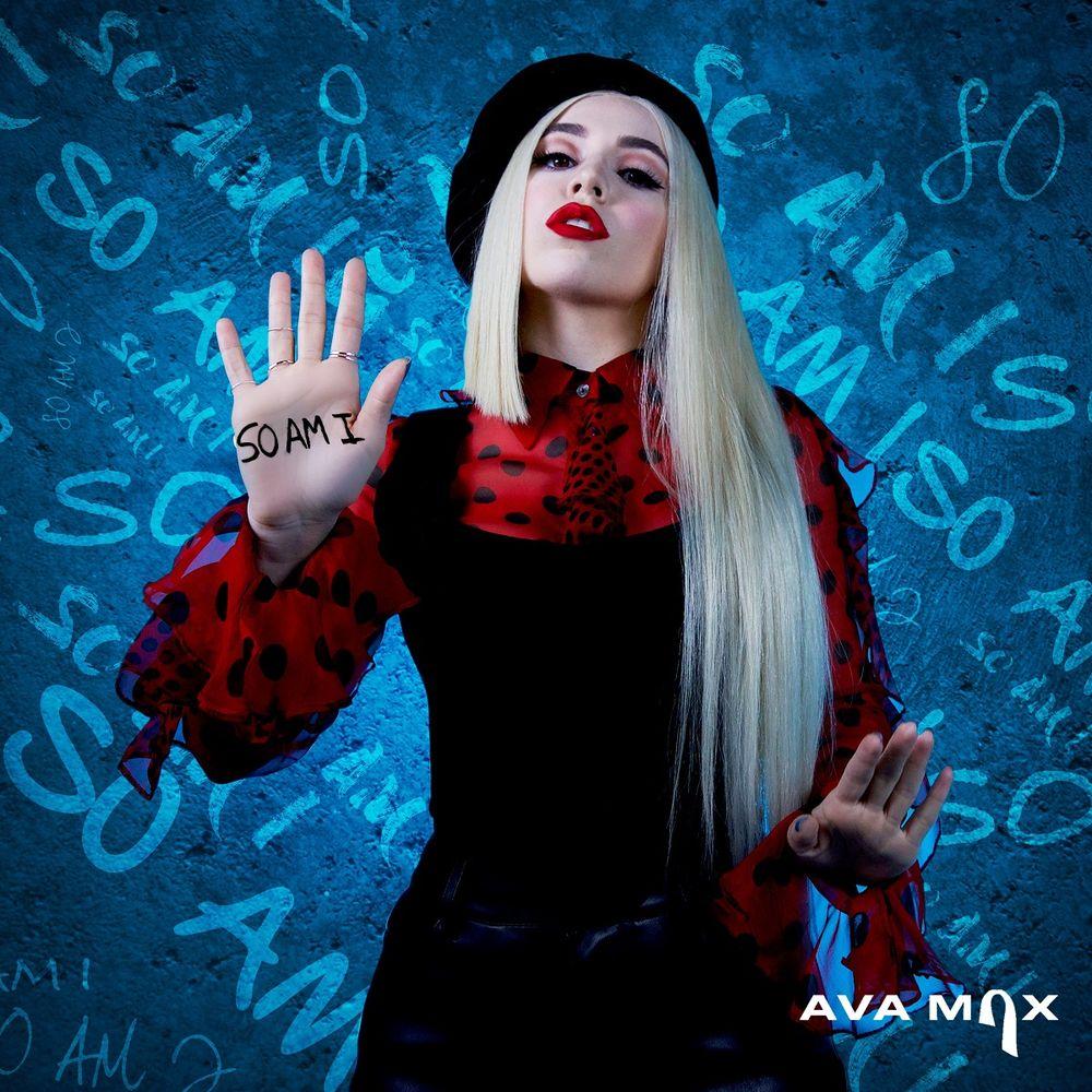 Ava Max ::: So am I