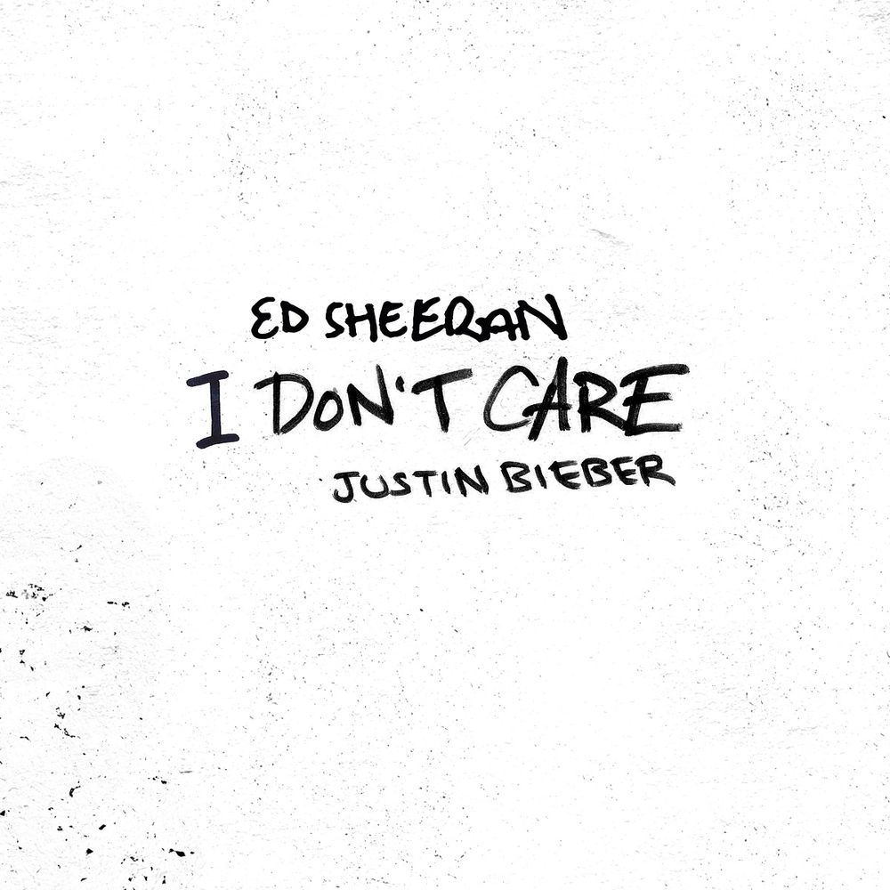 Ed Sheeran ::: I don't care