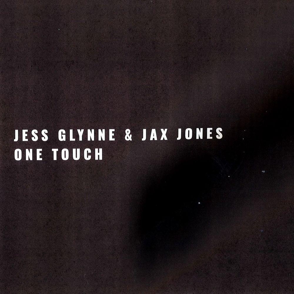 Jess Glynne ::: One Touch
