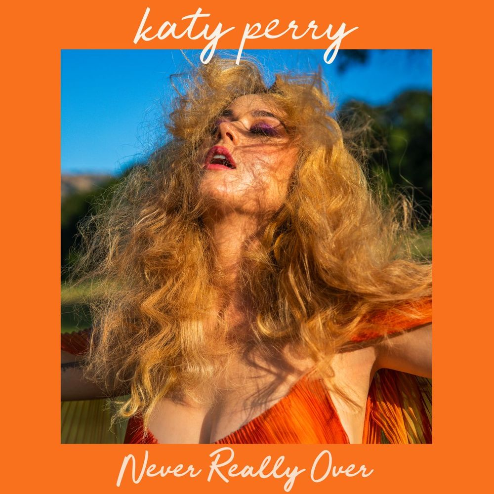 Katy Perry ::: Never Really Over