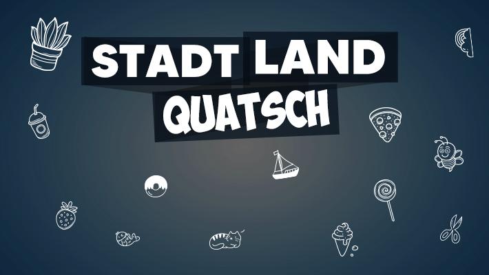 Stadt Land Quatsch