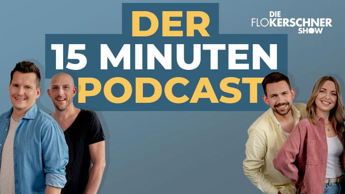 Flo Kerschner Show: Der 15 Minuten Podcast