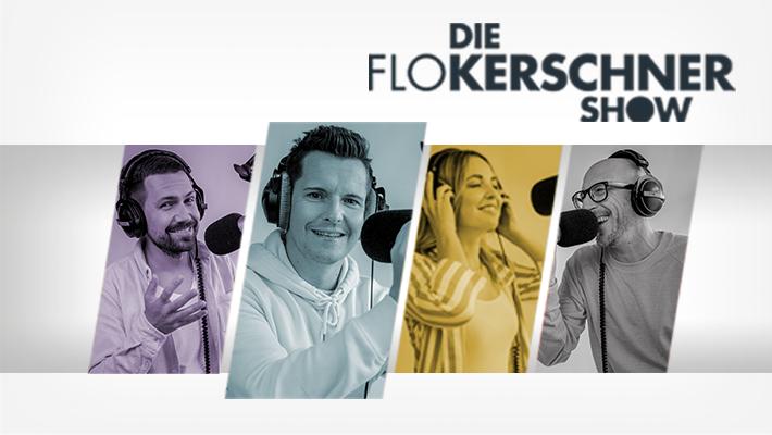 Die Flo Kerschner Show zum Nachhören!