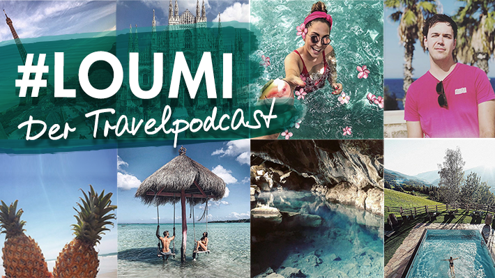 #LOUMI - Der Travelpodcast