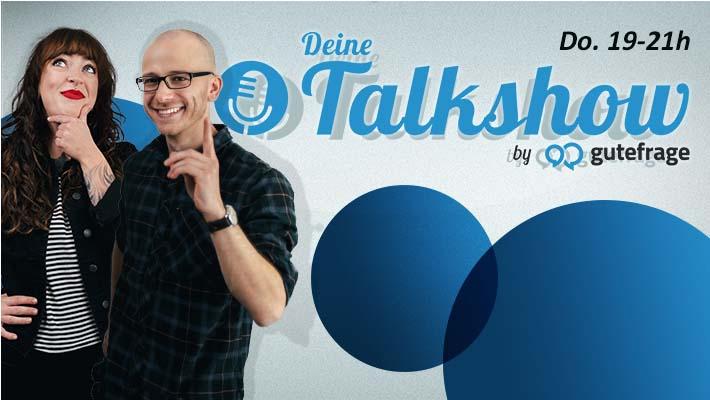Deine Talkshow - by gutefrage